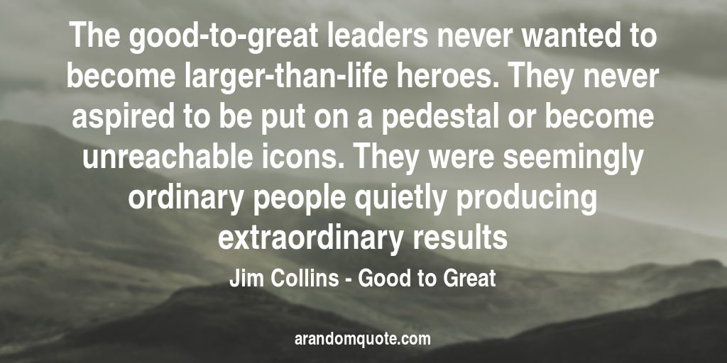 Best Image Quotes From Good To Great Book