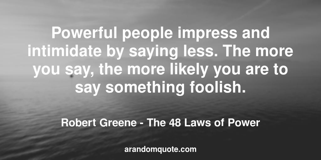 48 Laws Of Power Quotes Cool Best Image Quotes From The 48 Laws Of Power Book  A Random Quote