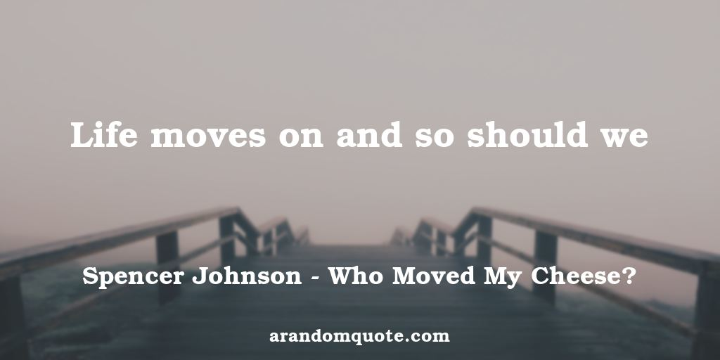 Who Moved My Cheese Quotes Captivating Best Image Quotes From Who Moved My Cheese Book  A Random Quote